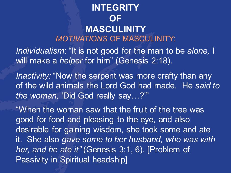 MOTIVATIONS OF MASCULINITY:
