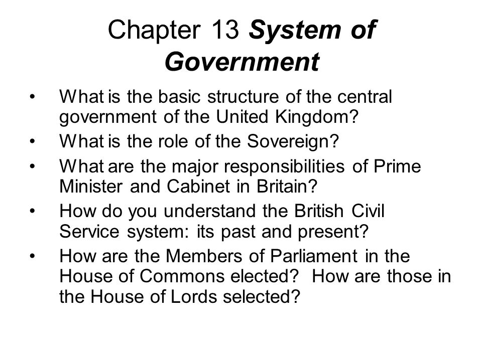 a description of the strength of the british system of government The british government: the political party system is an essential element in the maintaining the party's voting strength by ensuring members.