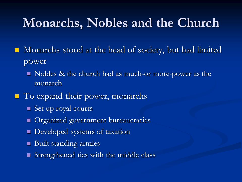 Monarchs, Nobles and the Church