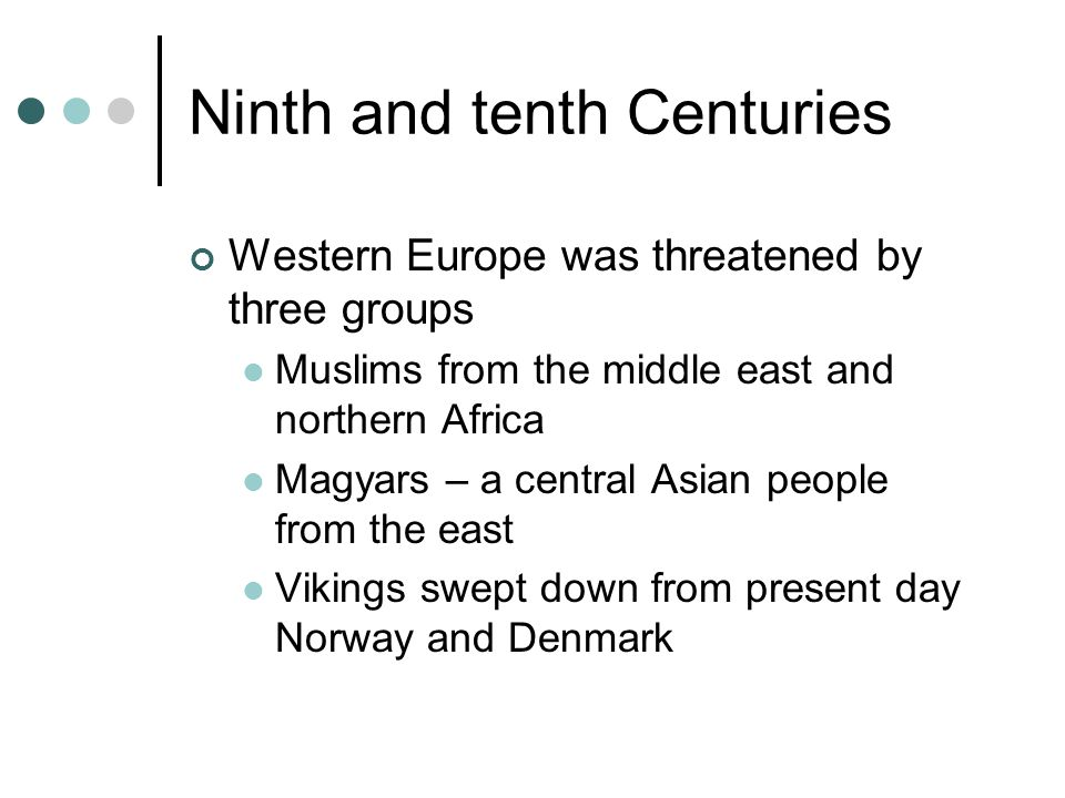 Ninth and tenth Centuries
