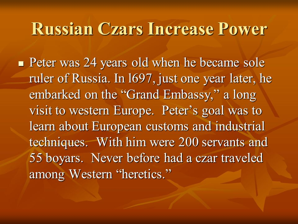 Russian Czars Increase Power