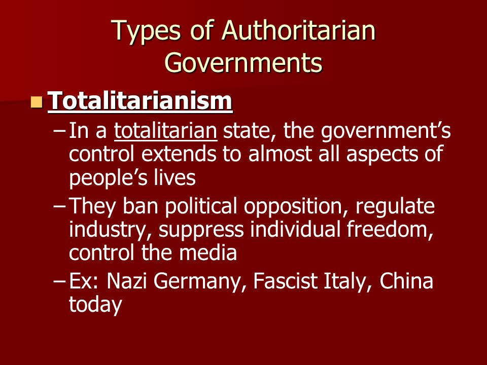 Types of Authoritarian Governments