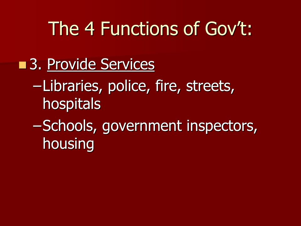 The 4 Functions of Gov't: