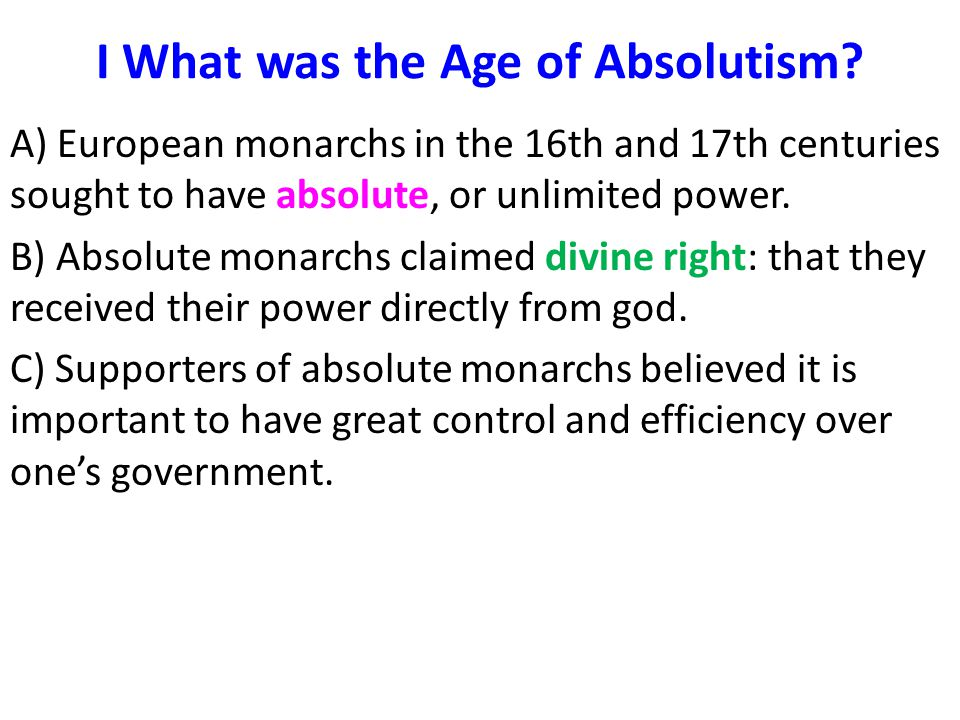 I What was the Age of Absolutism