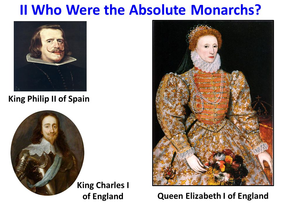 II Who Were the Absolute Monarchs