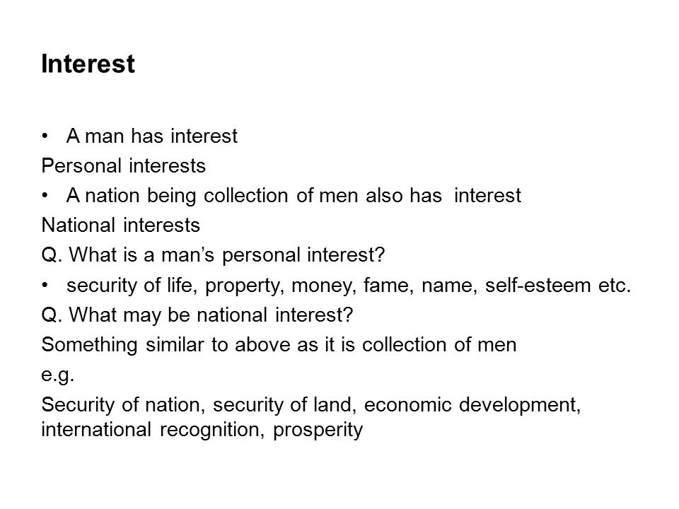 6 Interest A Man Has Interest Personal Interests  Personal Interests