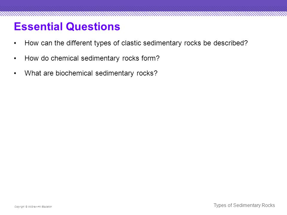 Essential Questions How can the different types of clastic ...