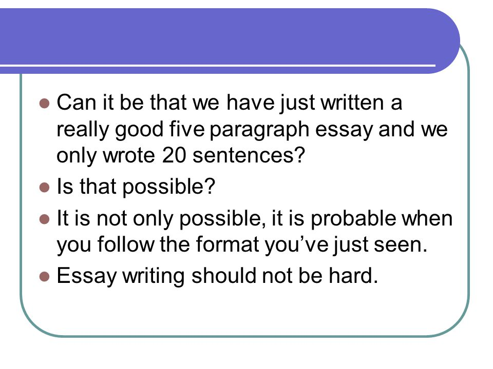 Good five paragraph essay