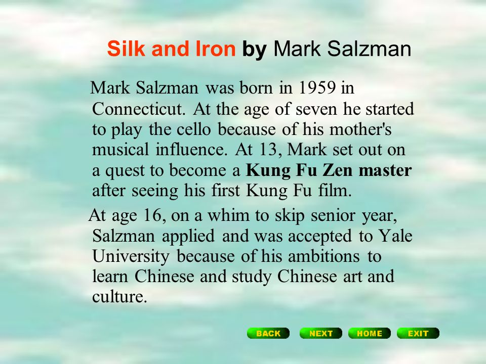 a review of the book iron and silk by mark salzman Check out the exclusive tvguidecom movie review and see our movie rating for iron & silk tv mark franklin (mark salzman, on whose book the iron and silk.