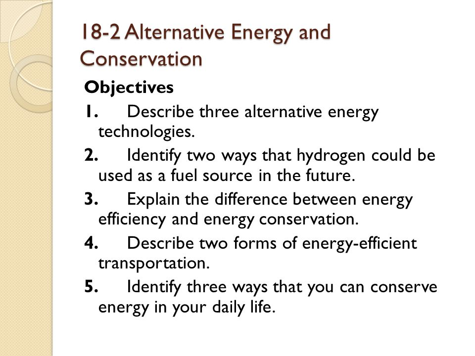 alternative sources of energy can be Alternative fuels are derived from resources other than petroleum some are produced domestically, reducing our dependence on imported oil, and some are derived from renewable sources.