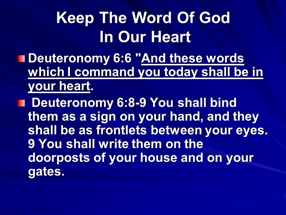 http://slideplayer.com/4480870/14/images/9/Keep+The+Word+Of+God+In+Our+Heart.jpg