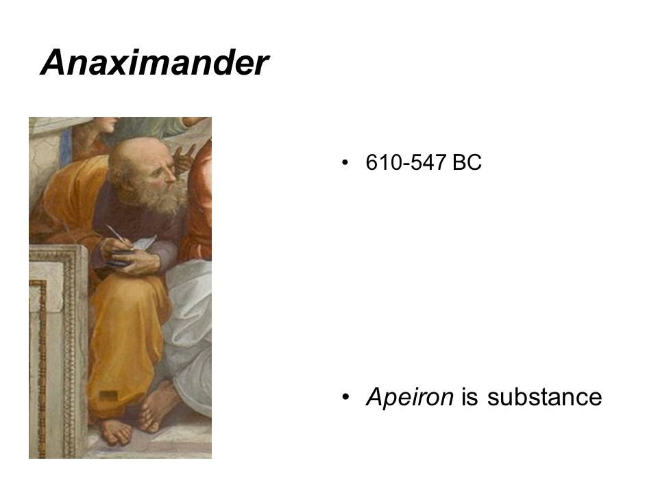 Anaximander BC Apeiron is substance