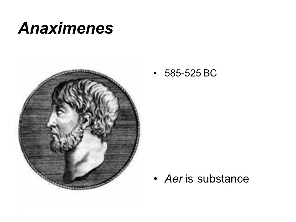 Anaximenes BC Aer is substance