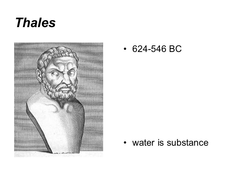 Thales BC water is substance