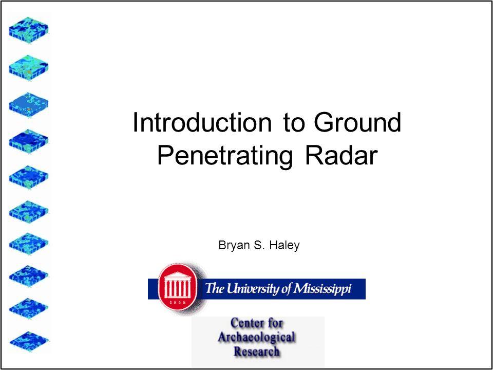 Introduction to Ground Penetrating Radar