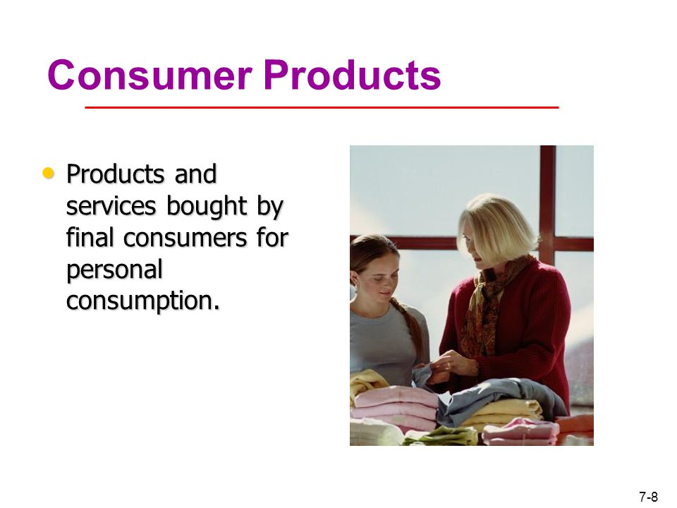 products and services for consumers Designing, developing, maintaining, improving, and acquiring products and services that meet consumer needs distribution determining the best ways for customers to locate, obtain, and use the products and services of an organization.