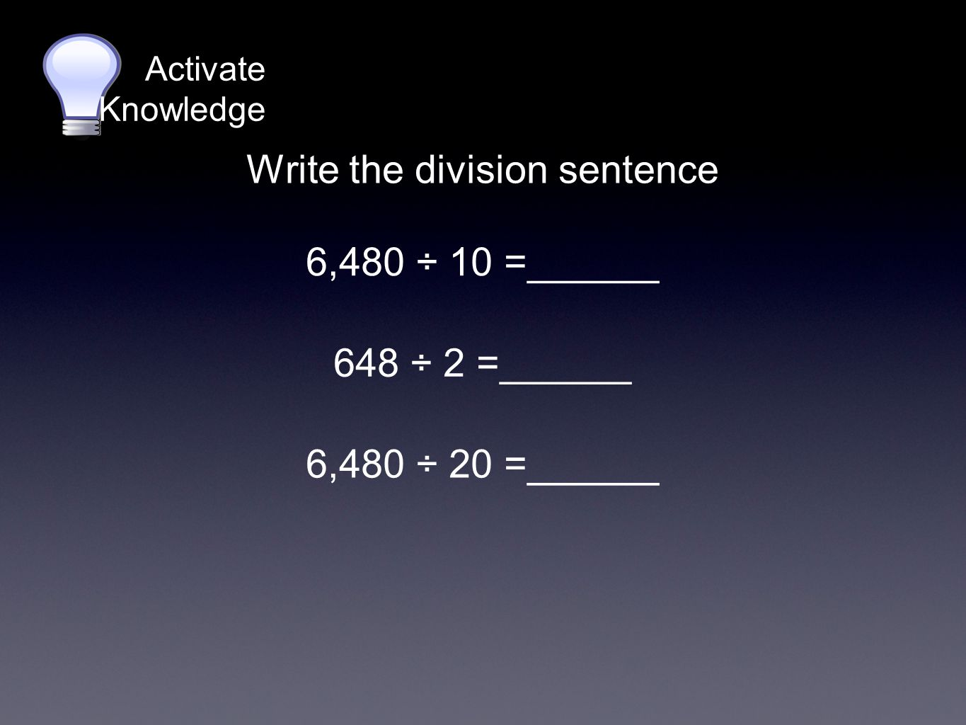 Write a division sentence for subtraction