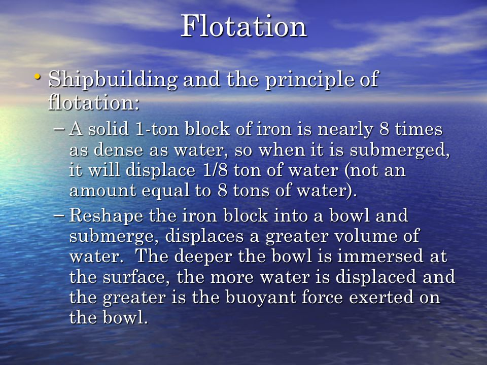 Flotation Shipbuilding and the principle of flotation:
