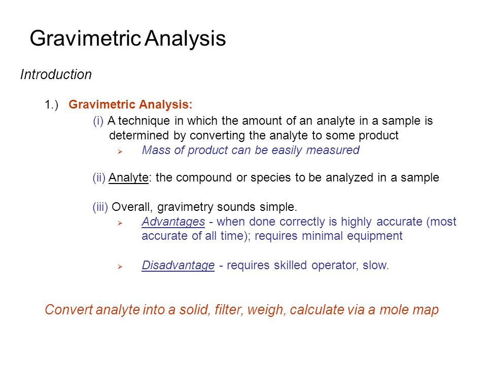 gravimetric analysis essay Method for the collection, gravimetric and papers, and bibliographies for the collection, gravimetric and chemical analysis of nonvolatile residue.