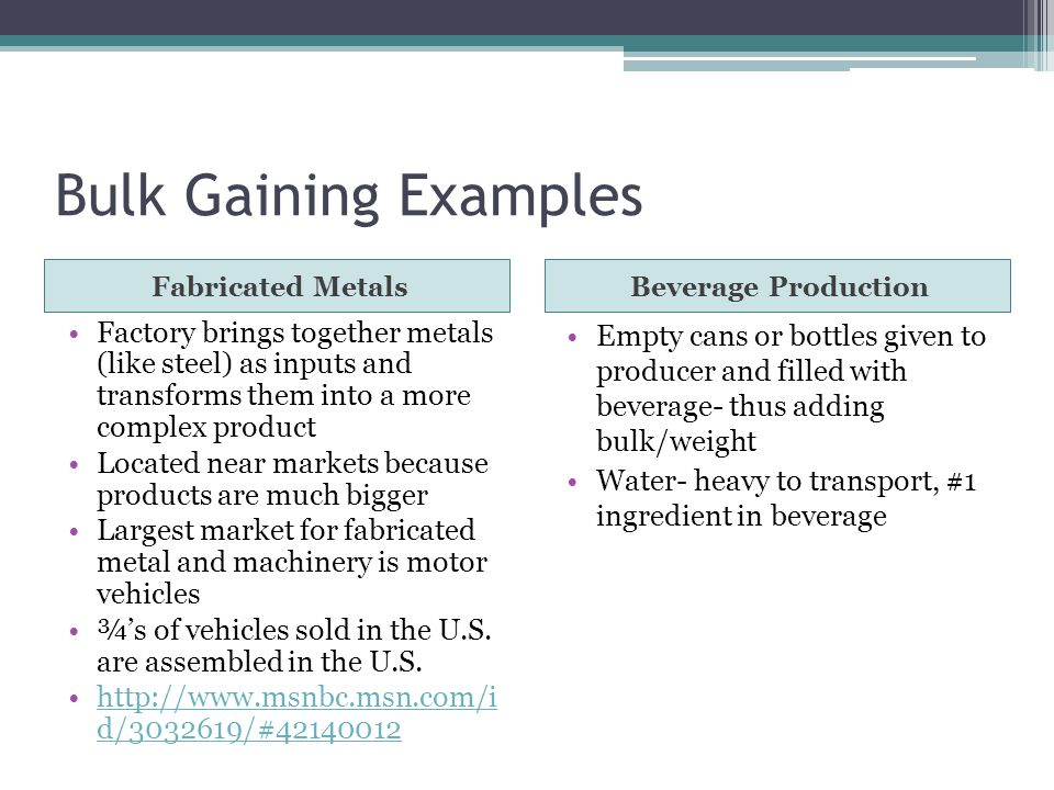 bulk gaining examples fabricated metals beverage production