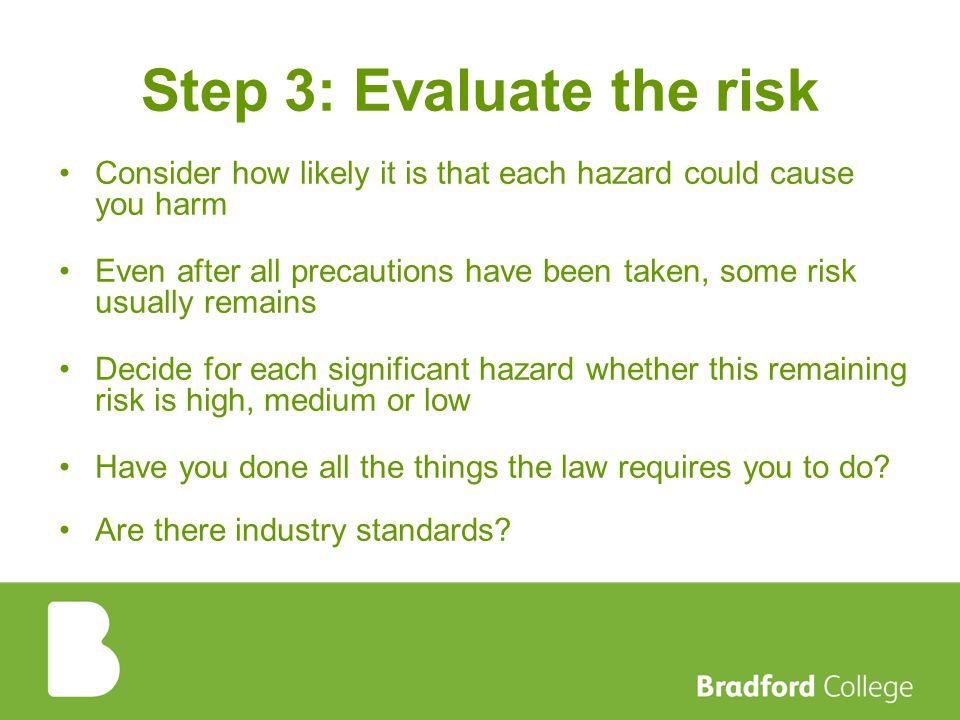 Step 3: Evaluate the risk