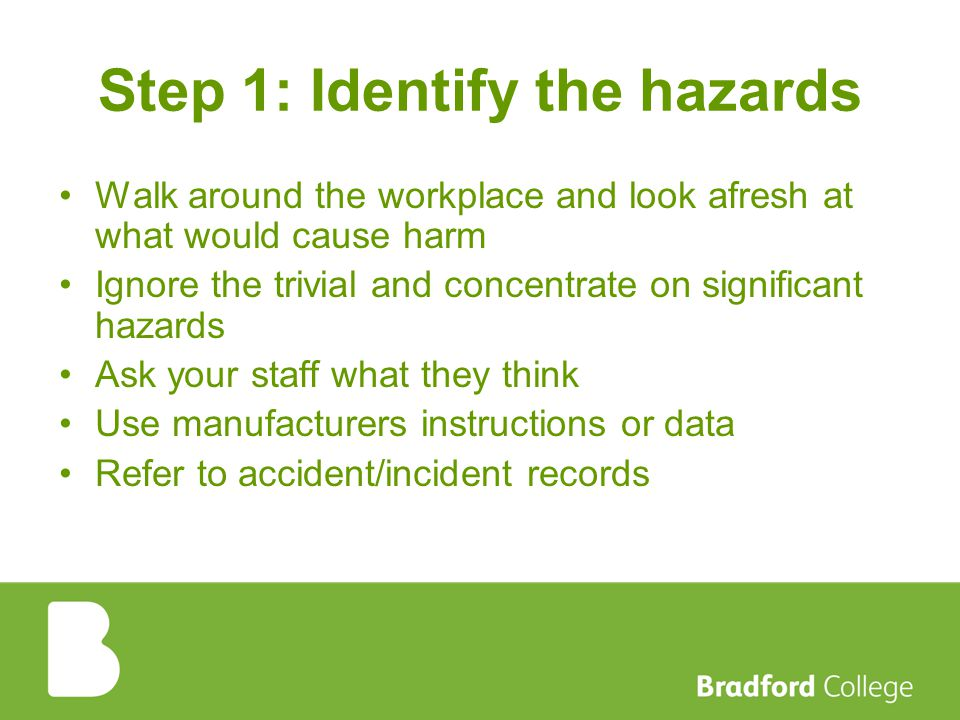 Step 1: Identify the hazards