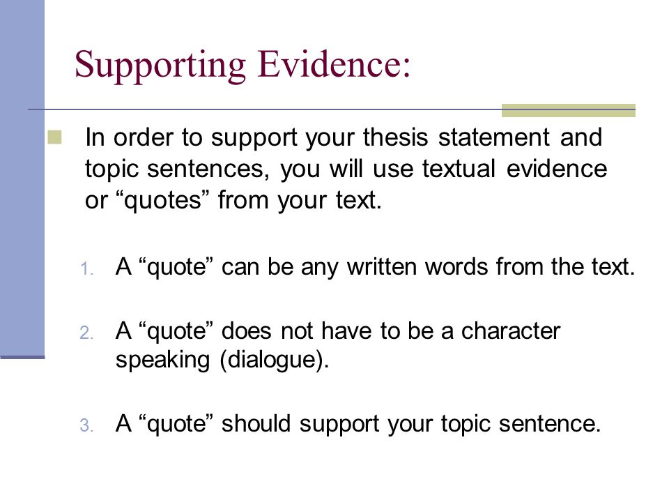 thesis statement supporting sentences –when you read a statement from the conclusion –fresh rephrasing of thesis statement •supporting sentences –summarize or wrap up the main points in the body.