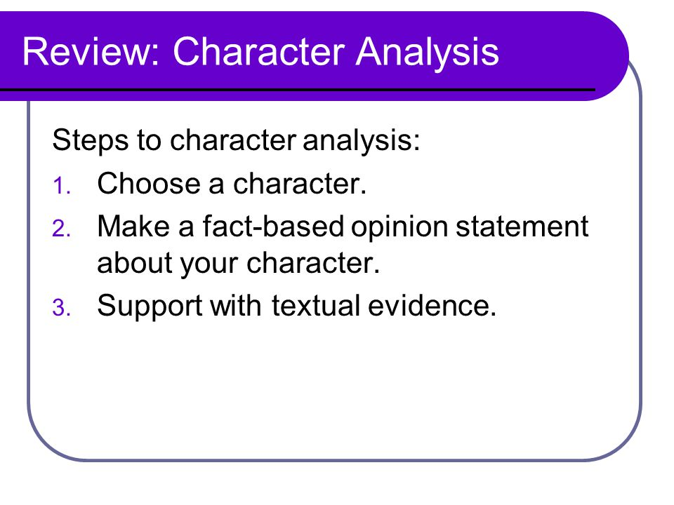 TodayS Goals Review Character Analysis  Ppt Download
