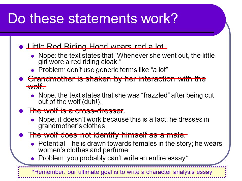 today s goals review character analysis ppt 5 do these statements work little red riding hood