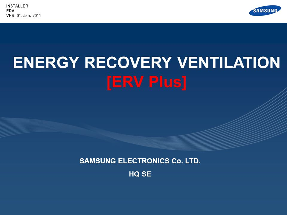 ENERGY RECOVERY VENTILATION SAMSUNG ELECTRONICS Co. LTD.