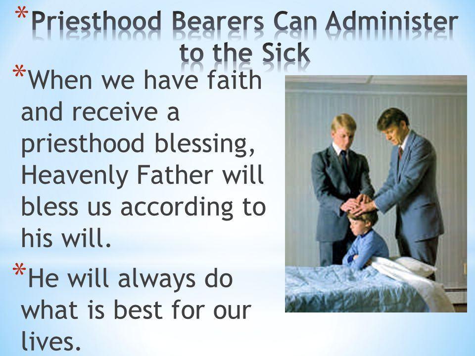 Lesson 9 Priesthood Blessings And Ordiances