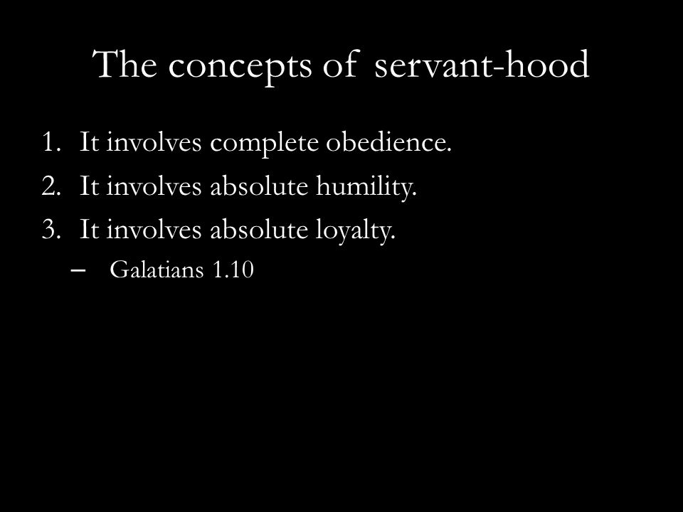 The concepts of servant-hood
