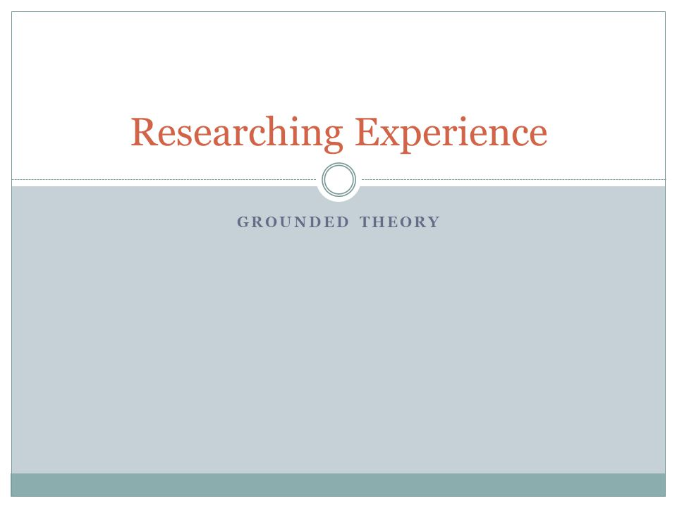 Researching Experience