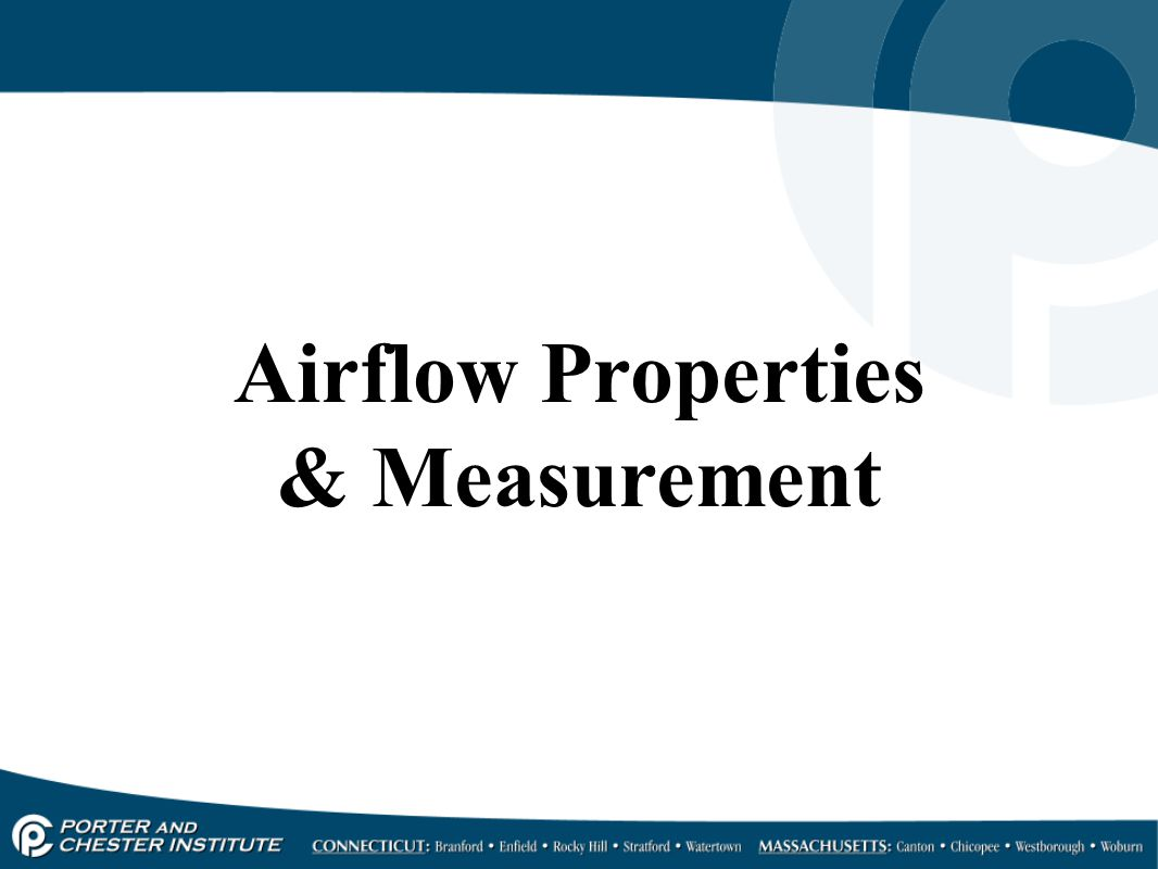 Airflow Properties & Measurement