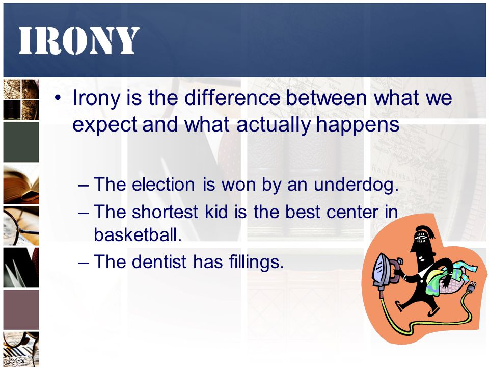 difference between antithesis irony Irony example: irony is the use of words that mean the opposite of  in antithesis  a striking opposition of words or sentiments, is made in the.