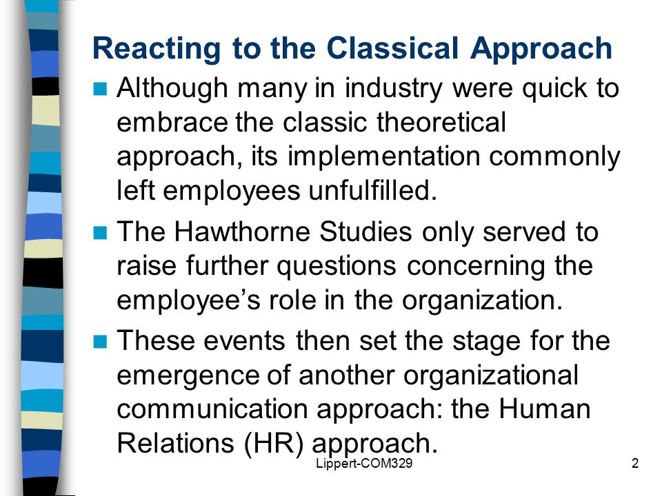 the human relations approach Human relations perspective in management the human relations perspective is a way to manage a corporation where the employees are viewed as social beings with complex needs and desires as opposed to just units of production.