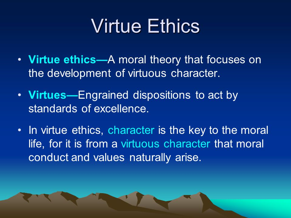 a discussion of the theory of virtue ethics The aristotelian ethics all aim to begin with (this is also book iv of the eudemian ethics) in this discussion  virtue ethics takes its inspiration from.