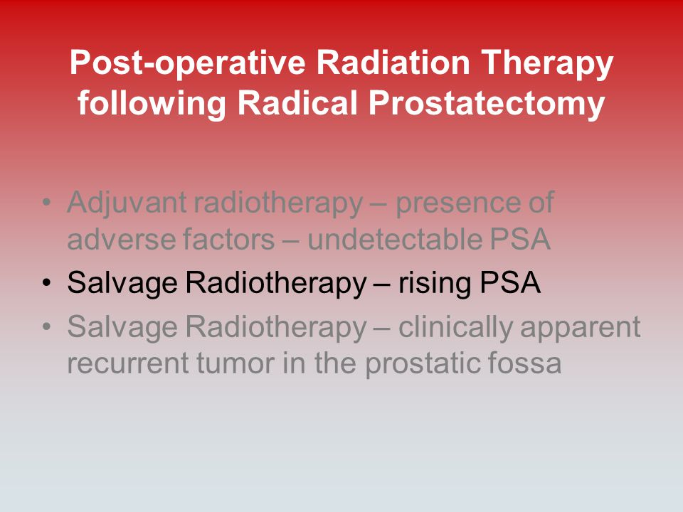 Post-operative Radiation Therapy following Radical Prostatectomy