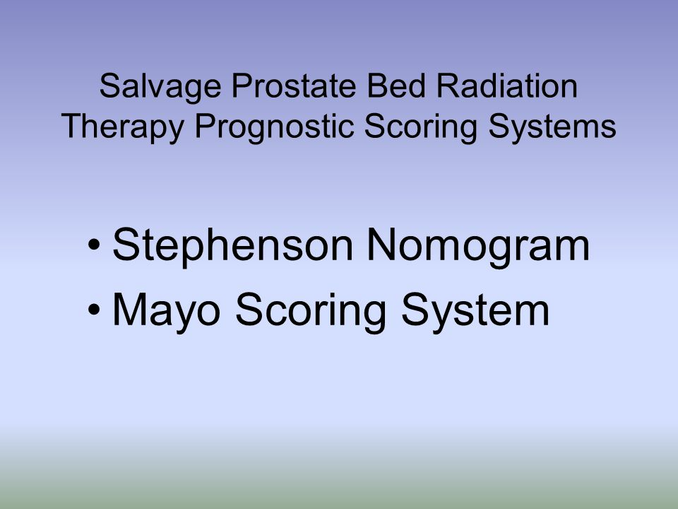 Salvage Prostate Bed Radiation Therapy Prognostic Scoring Systems