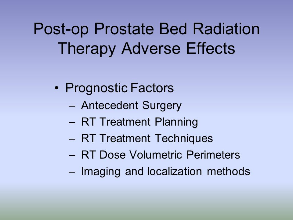 Post-op Prostate Bed Radiation Therapy Adverse Effects