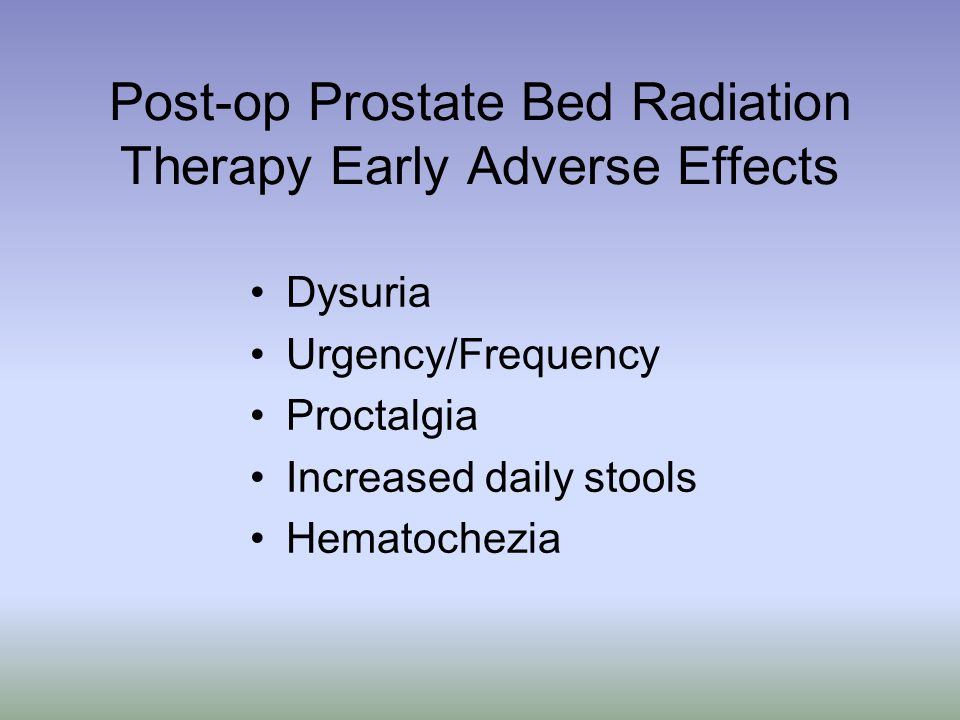 Post-op Prostate Bed Radiation Therapy Early Adverse Effects