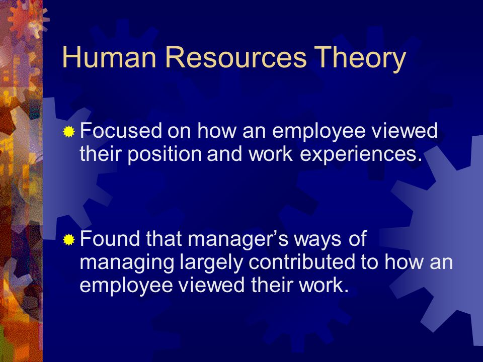 Human Resources Theory