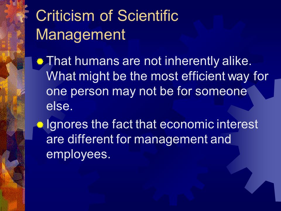 Criticism of Scientific Management