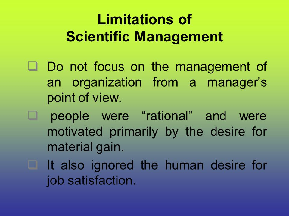 Limitations of Scientific Management