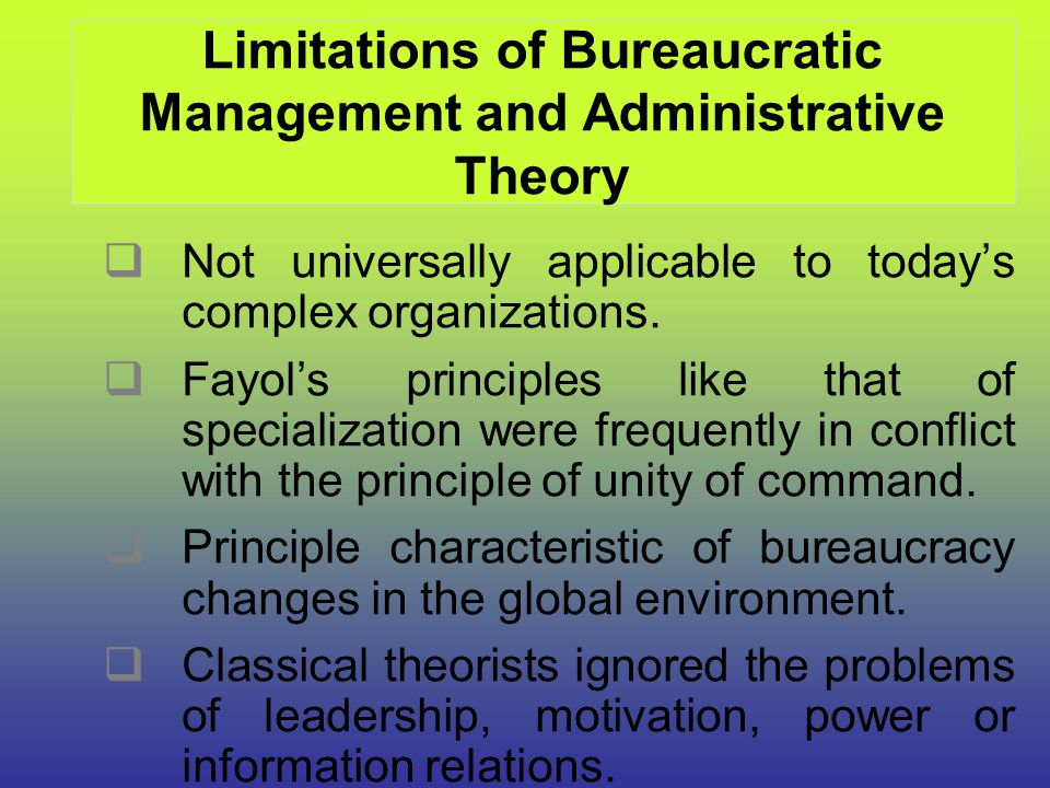 Limitations of Bureaucratic Management and Administrative Theory