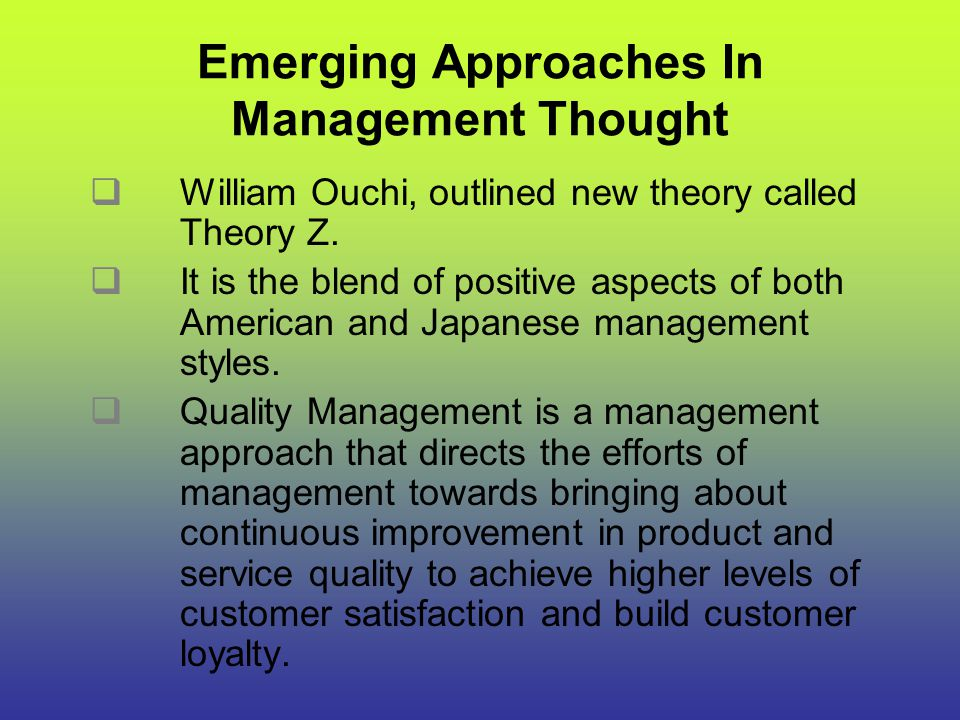 Emerging Approaches In Management Thought