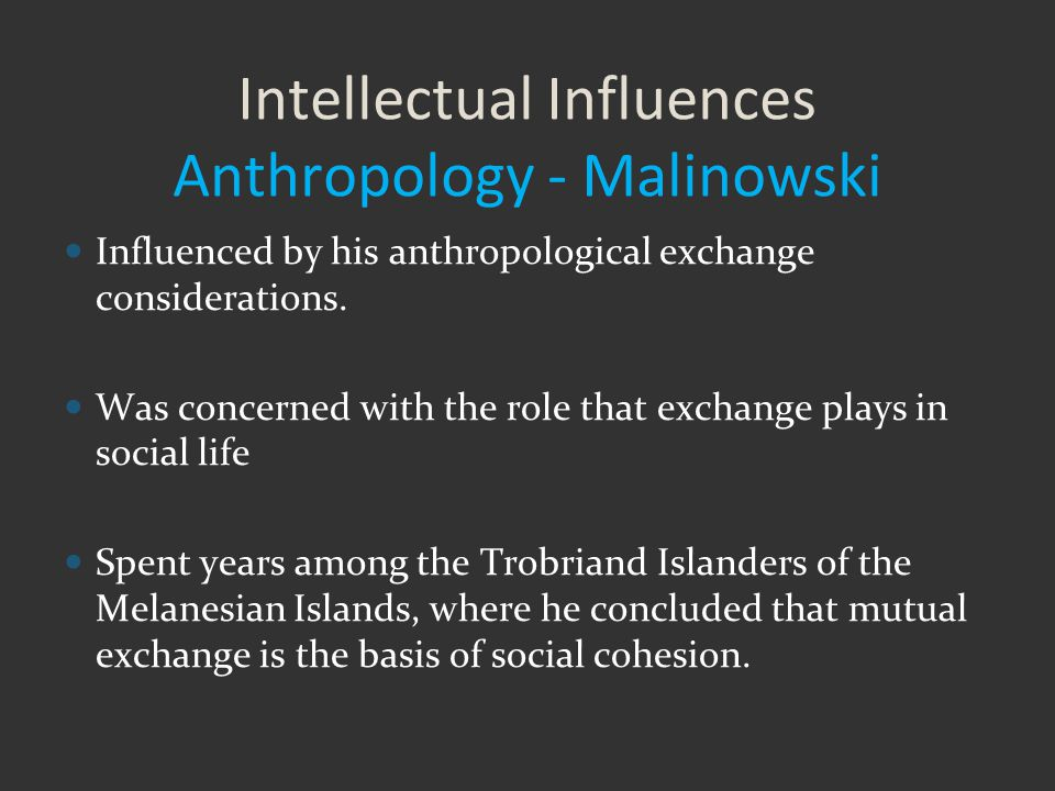 """malinowski anthropological research and functioalism Bronislaw malinowski, """"indirect rule,"""" and the colonial politics of functionalist anthropology, ca functionalist anthropology has a contested legacy on the lsrm's funding of anthropological research and transformations within the rockefeller philanthropies, see perkins, alfred, edwin rogers."""