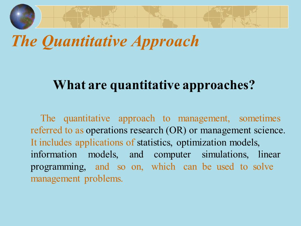 evolution of management thought quantitative Evolution of management thought and theories  system school, decision  theory school, quantitative management school, system management school,  and.