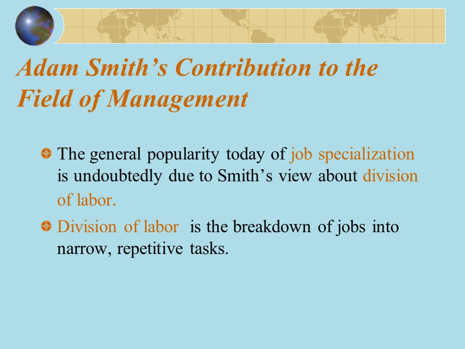 Adam Smith's Contribution to the Field of Management