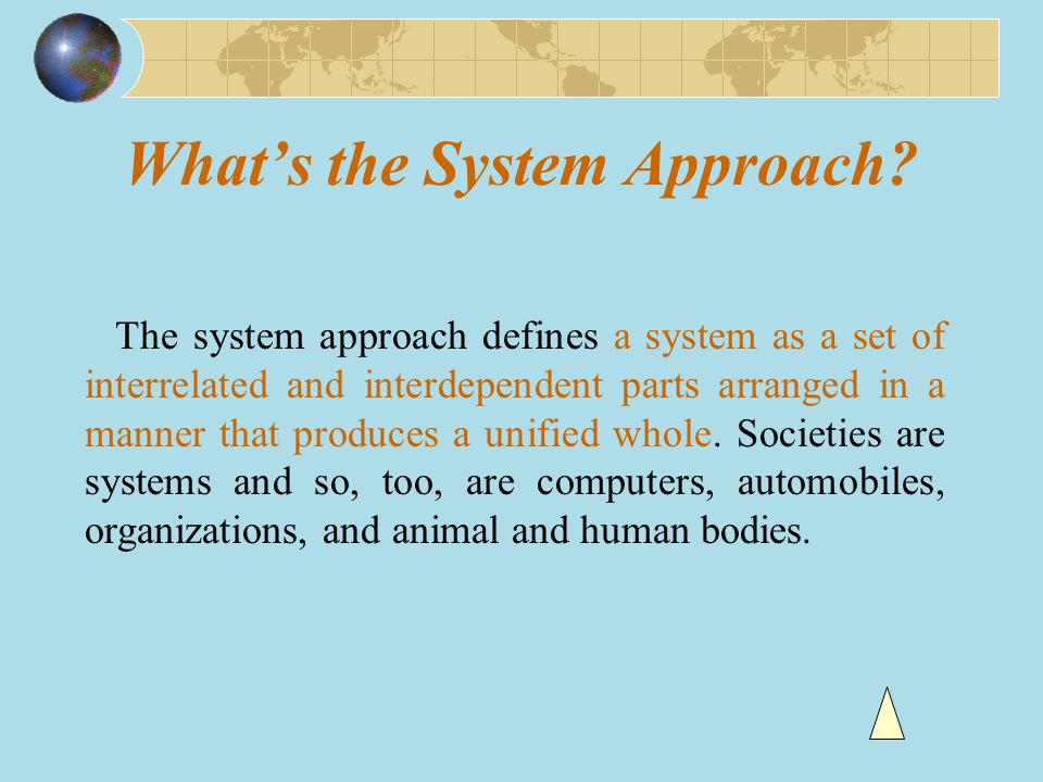 What's the System Approach